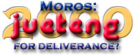 Moros 2000: Jueteng For Deliverance?